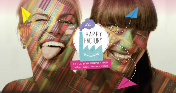 La Happy Factory - École d'improvisation