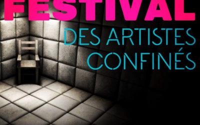 FESTIVAL DES ARTISTES CONFINÉS